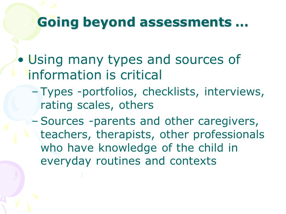 Going beyond assessments …