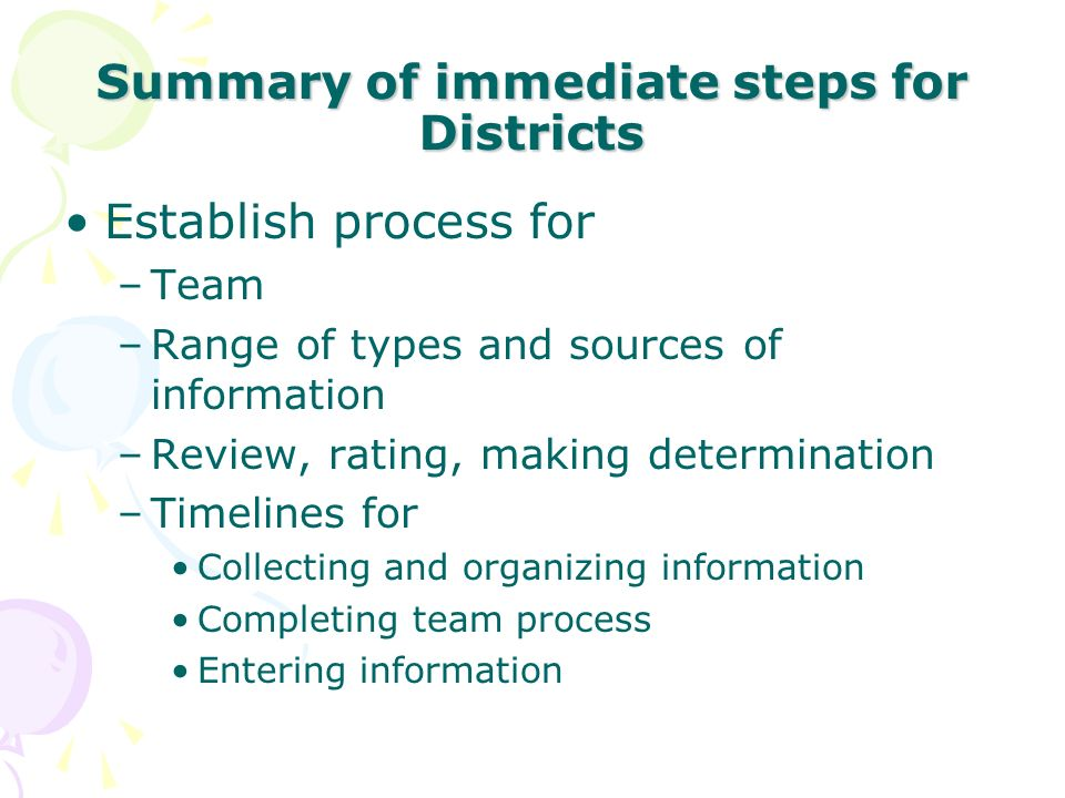 Summary of immediate steps for Districts