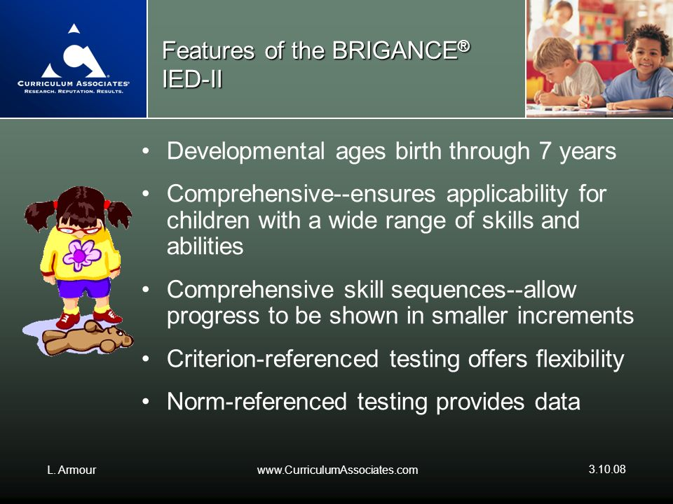 Features of the BRIGANCE® IED-II