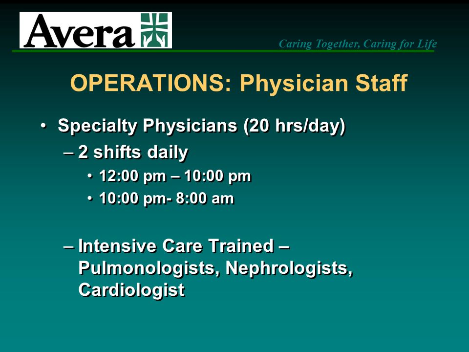 OPERATIONS: Physician Staff