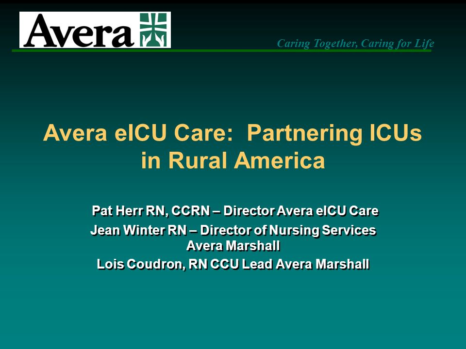 Avera eICU Care: Partnering ICUs in Rural America