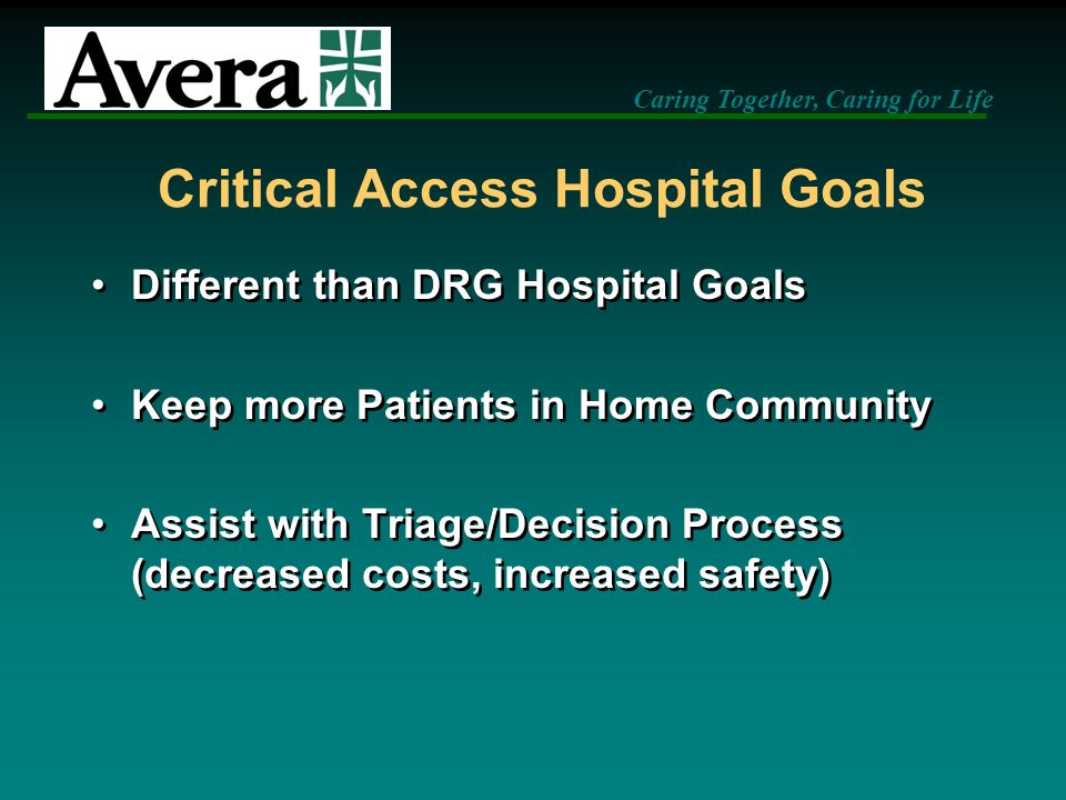 Critical Access Hospital Goals