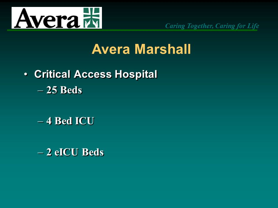 Avera Marshall Critical Access Hospital 25 Beds 4 Bed ICU 2 eICU Beds