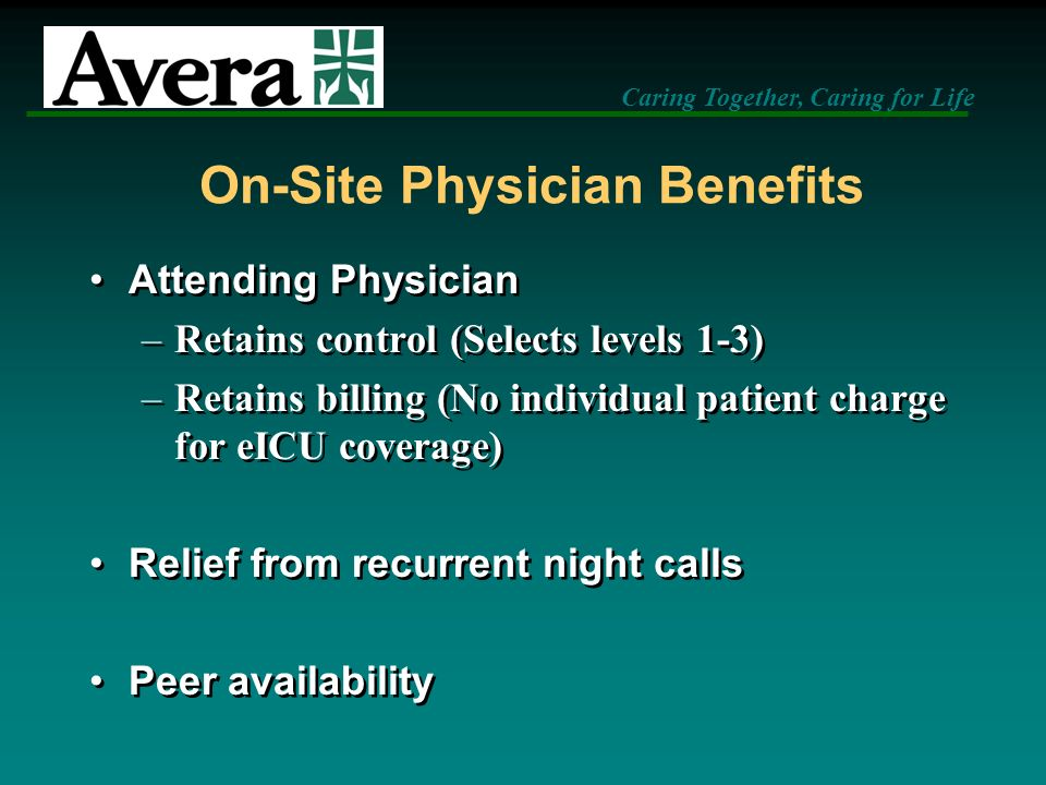 On-Site Physician Benefits