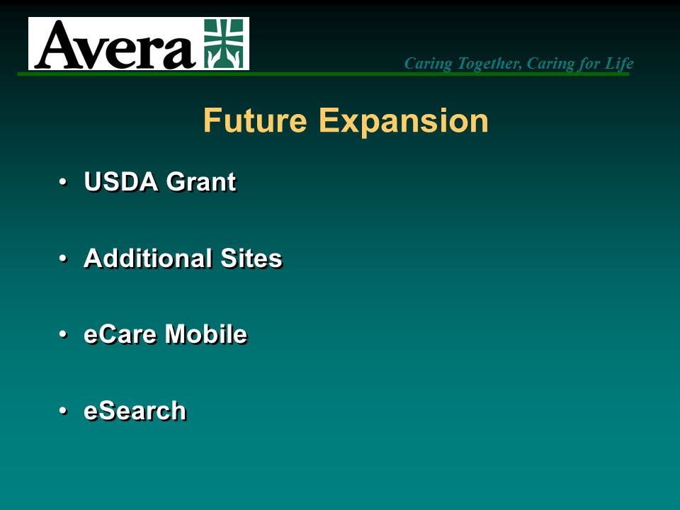 Future Expansion USDA Grant Additional Sites eCare Mobile eSearch