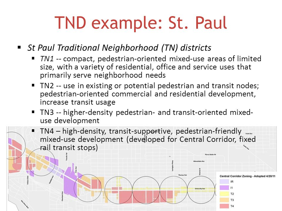 TND example: St. Paul St Paul Traditional Neighborhood (TN) districts