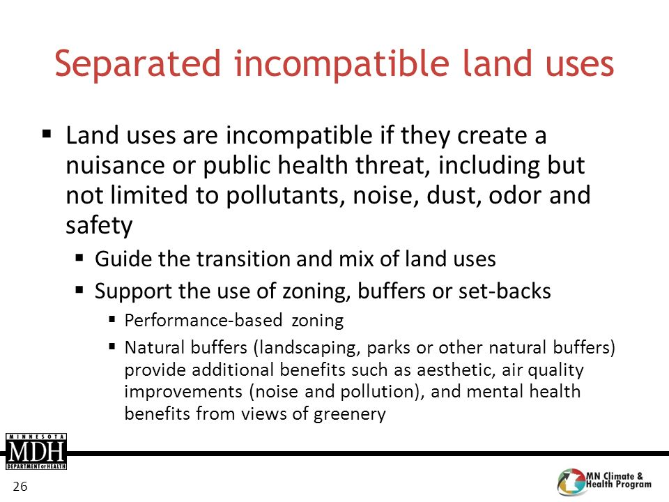 Separated incompatible land uses