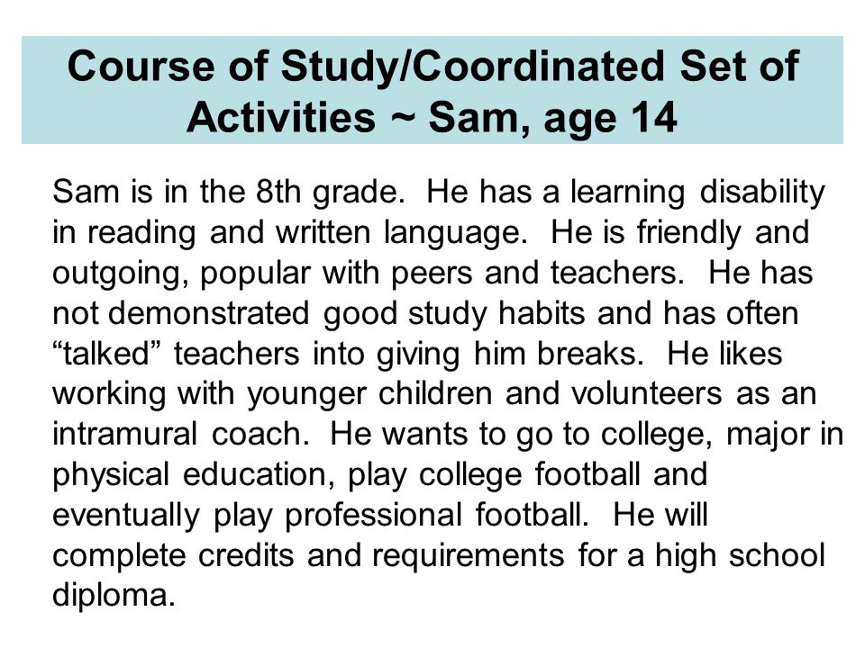 Course of Study/Coordinated Set of Activities ~ Sam, age 14