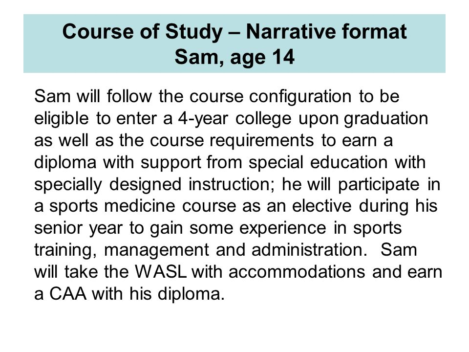Course of Study – Narrative format Sam, age 14