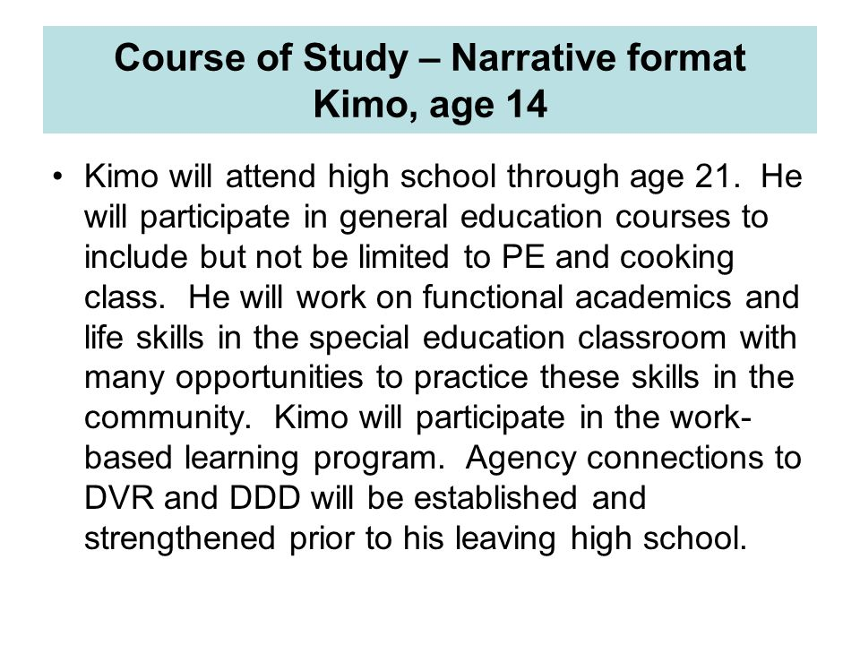 Course of Study – Narrative format Kimo, age 14