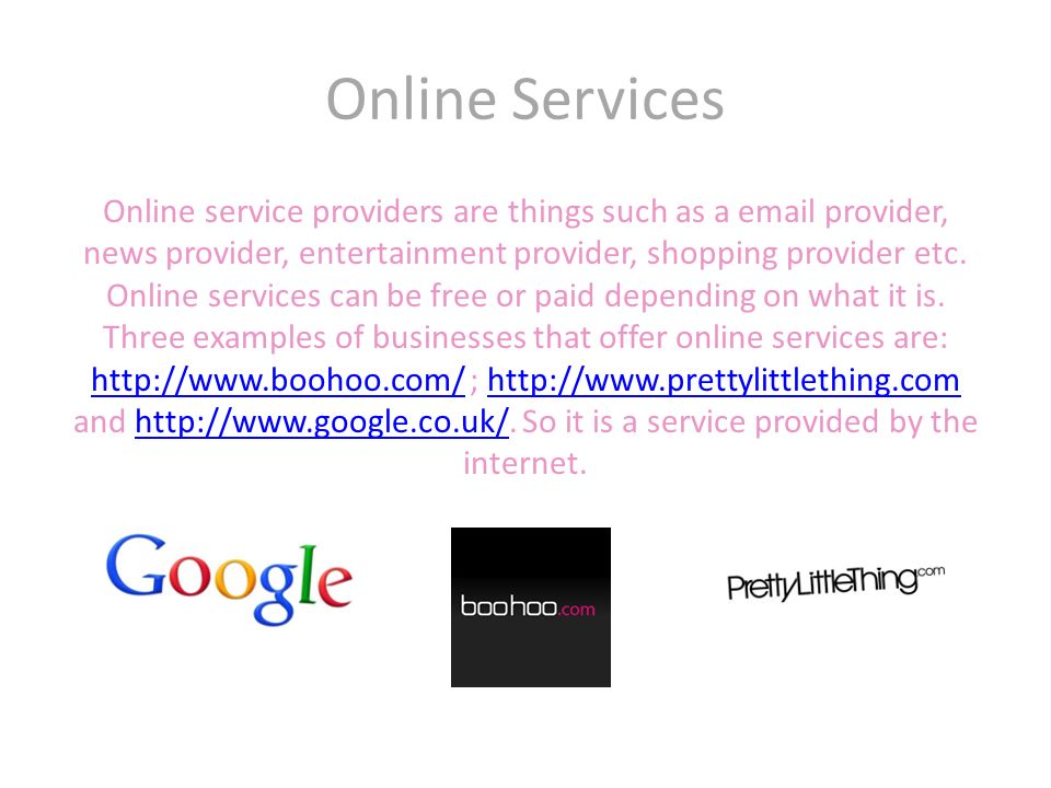 online services entertainment communication real time information