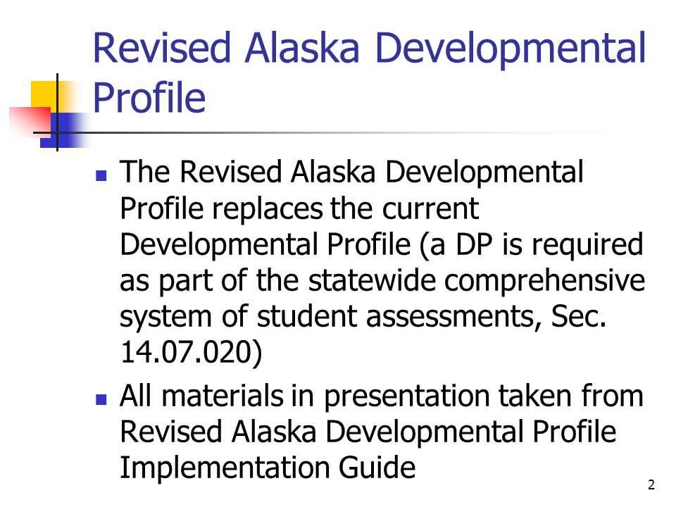Revised Alaska Developmental Profile