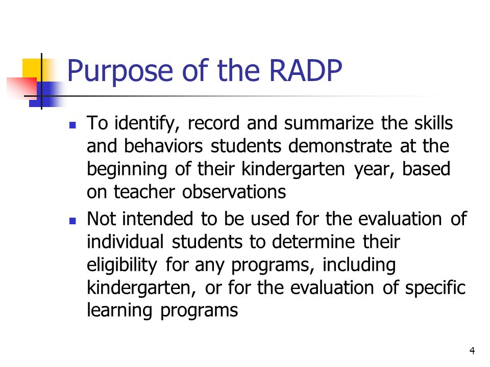 Purpose of the RADP