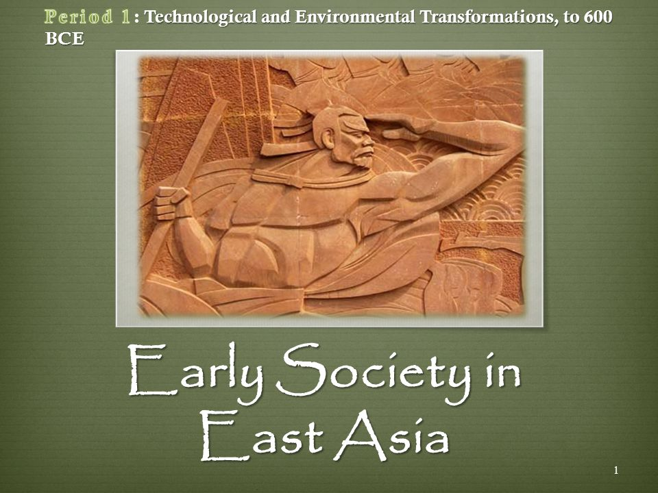Early Society in East Asia