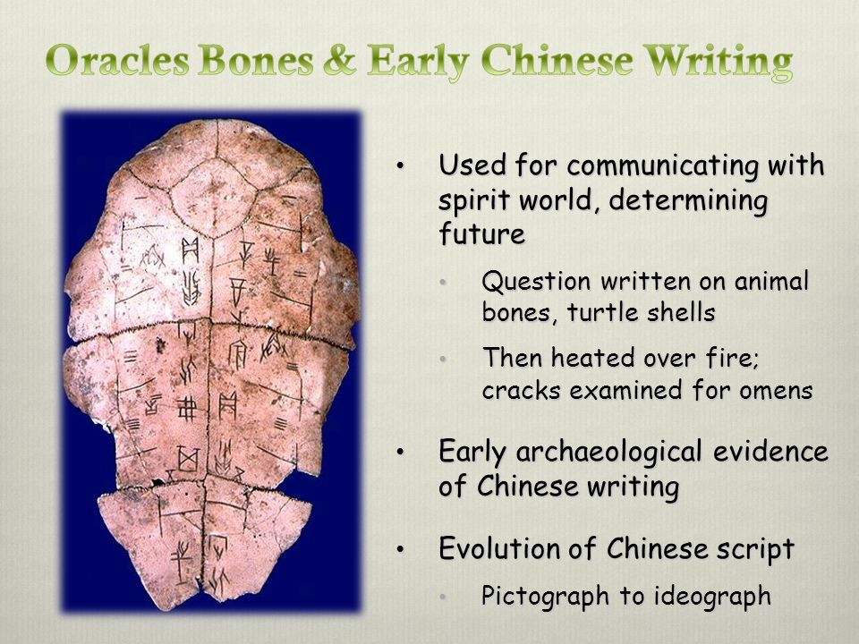 Oracles Bones & Early Chinese Writing