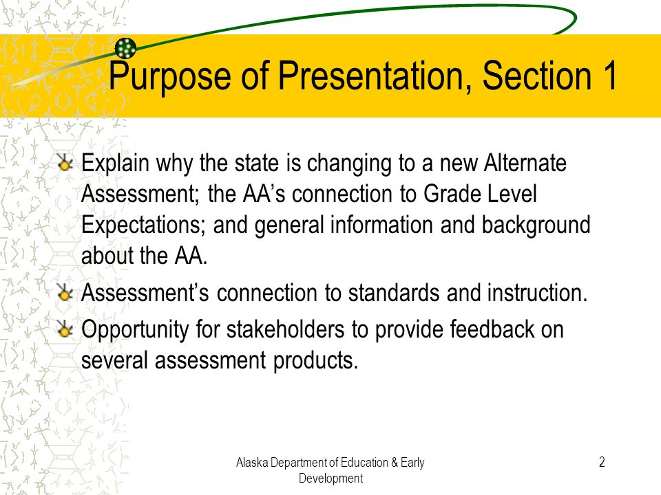 Purpose of Presentation, Section 1
