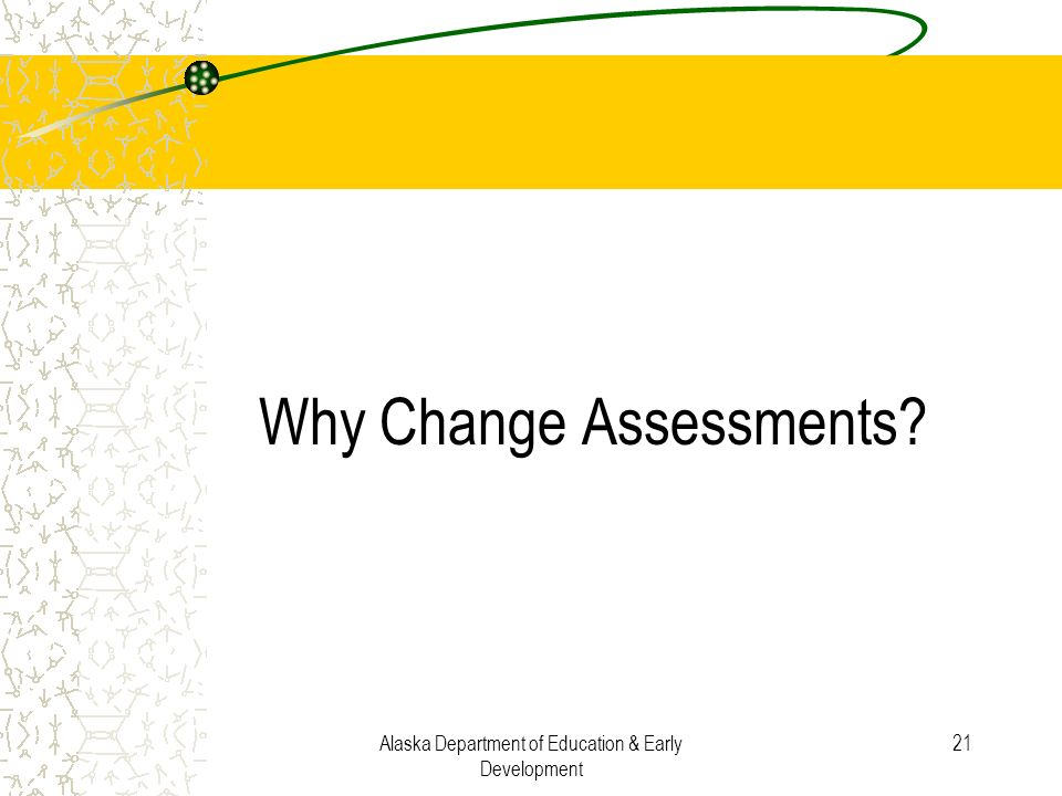 Why Change Assessments