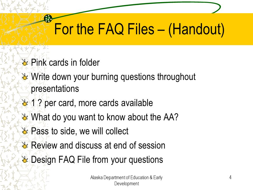 For the FAQ Files – (Handout)