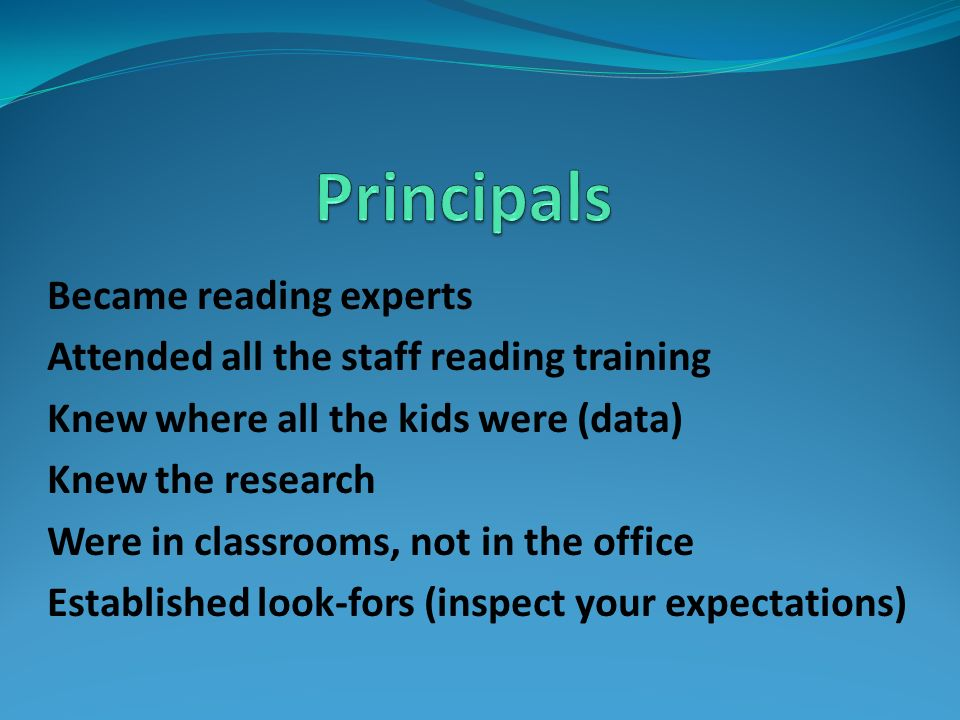 Principals Became reading experts
