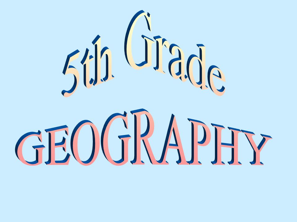 5th Grade GEOGRAPHY