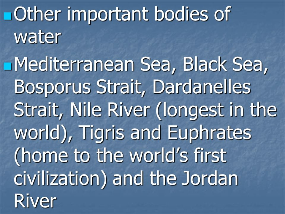 Other important bodies of water