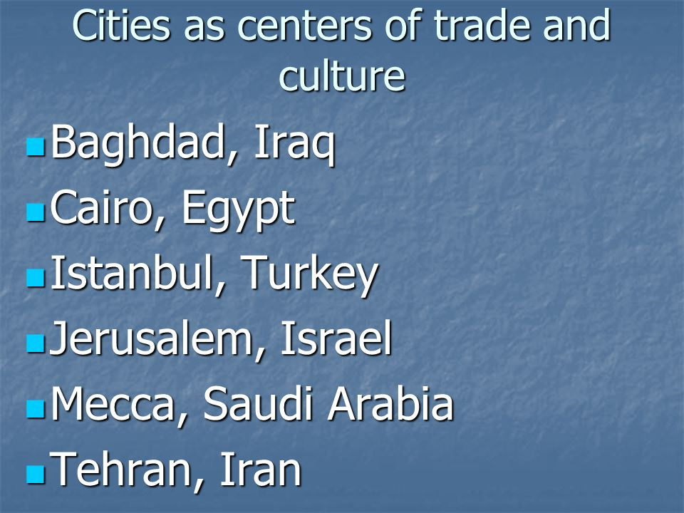 Cities as centers of trade and culture