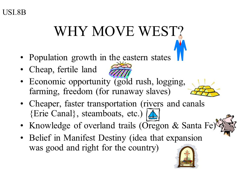 WHY MOVE WEST Population growth in the eastern states