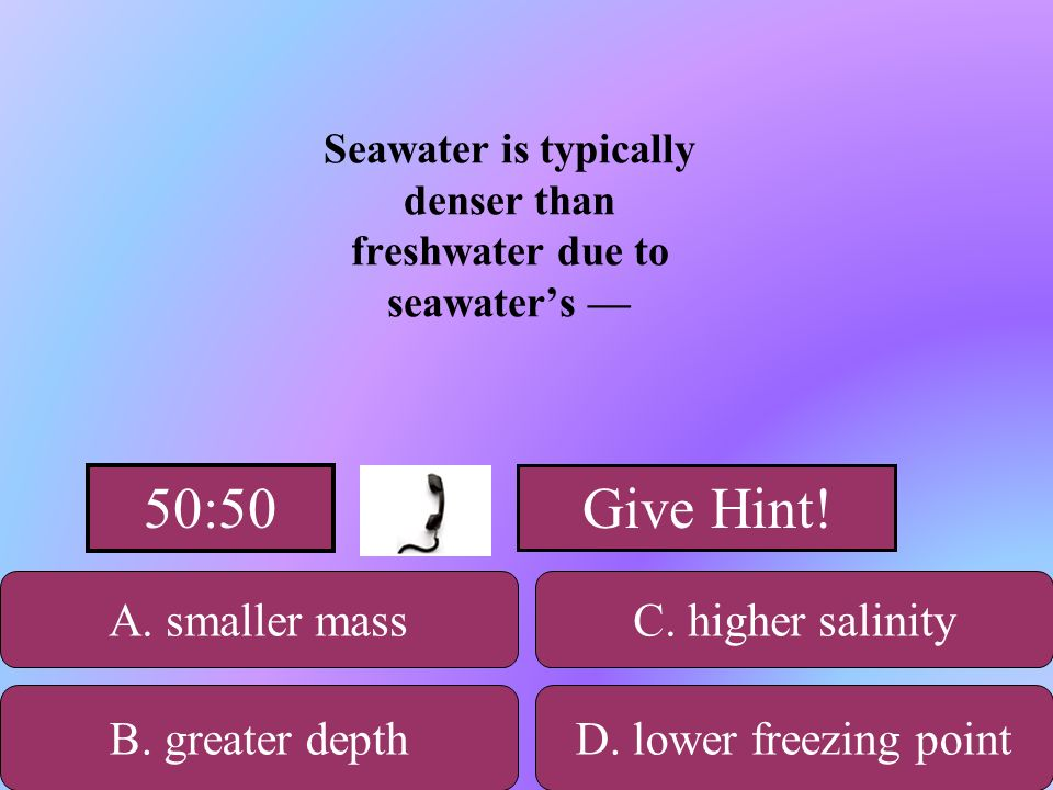 Seawater is typically denser than freshwater due to seawater's —