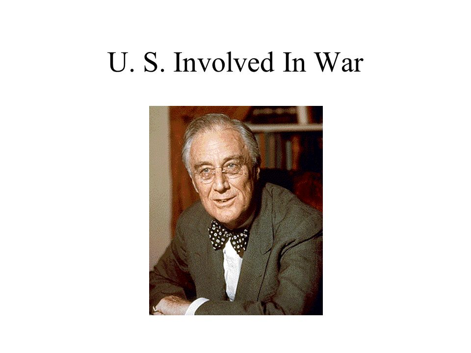 U. S. Involved In War