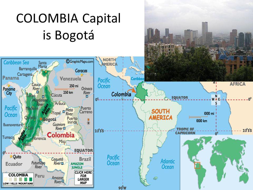 COLOMBIA Population 46,039,000 Capital Bogotá; 7,594, ppt ...