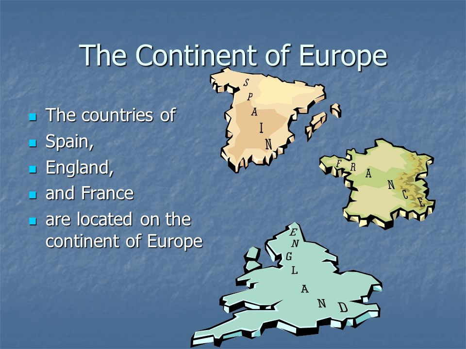 The Continent of Europe