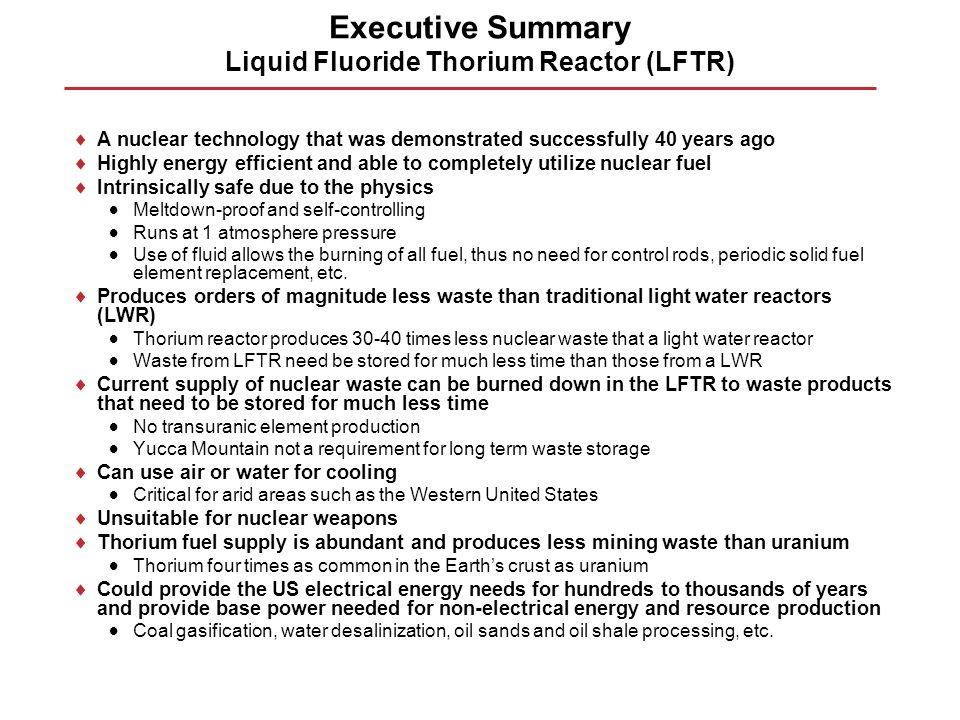 Executive Summary Liquid Fluoride Thorium Reactor (LFTR)