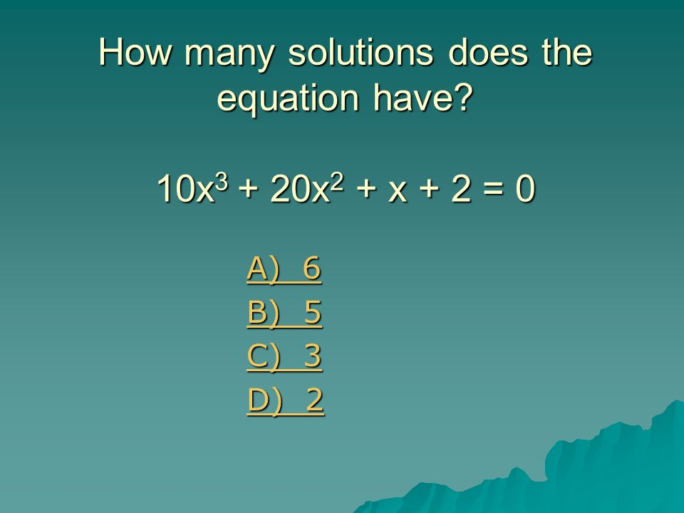 How many solutions does the equation have 10x3 + 20x2 + x + 2 = 0