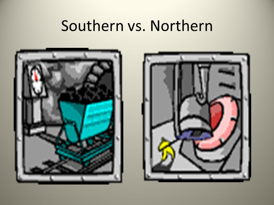 Southern vs. Northern