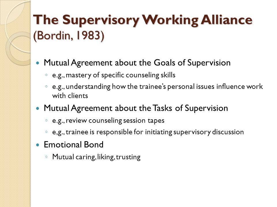 The Supervisory Working Alliance (Bordin, 1983)