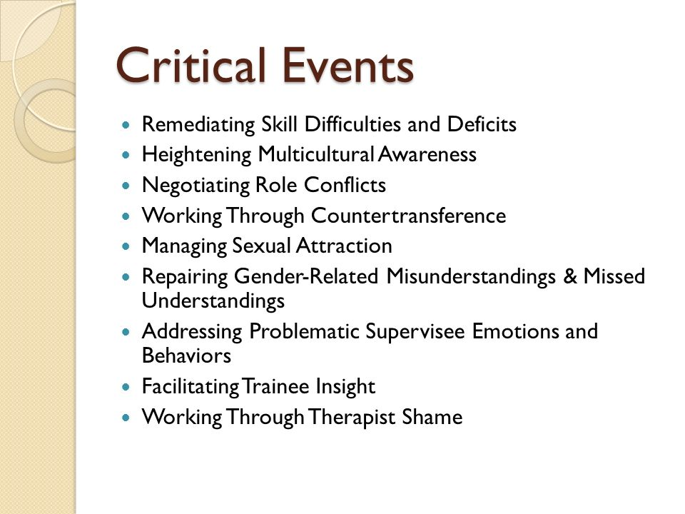 Critical Events Remediating Skill Difficulties and Deficits