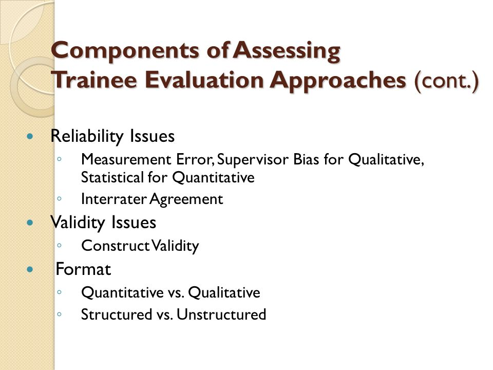 Components of Assessing Trainee Evaluation Approaches (cont.)