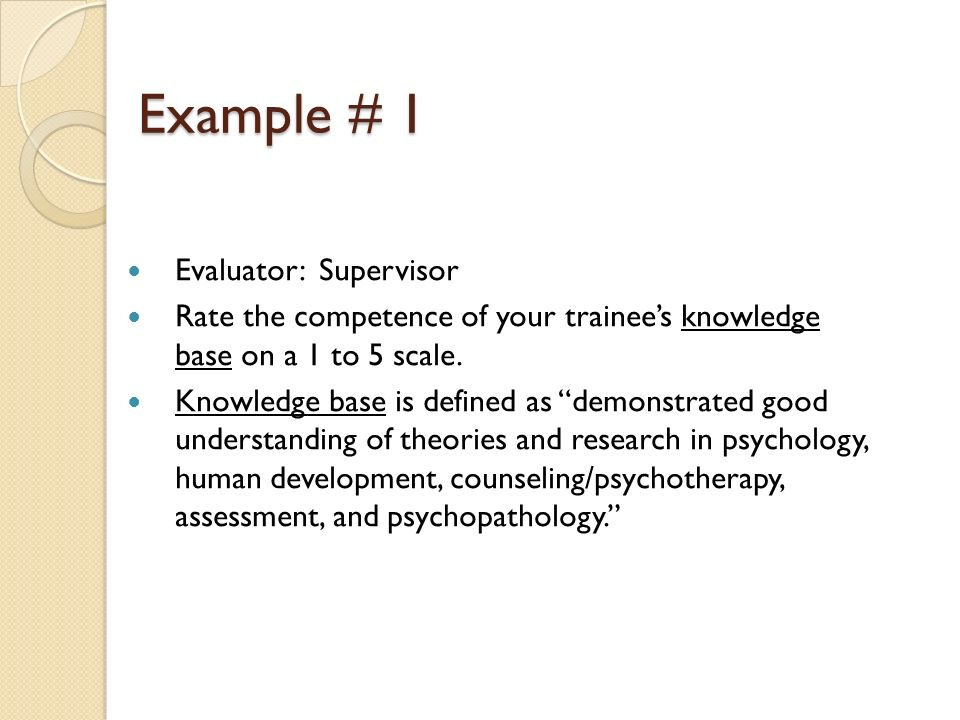 Example # 1 Evaluator: Supervisor