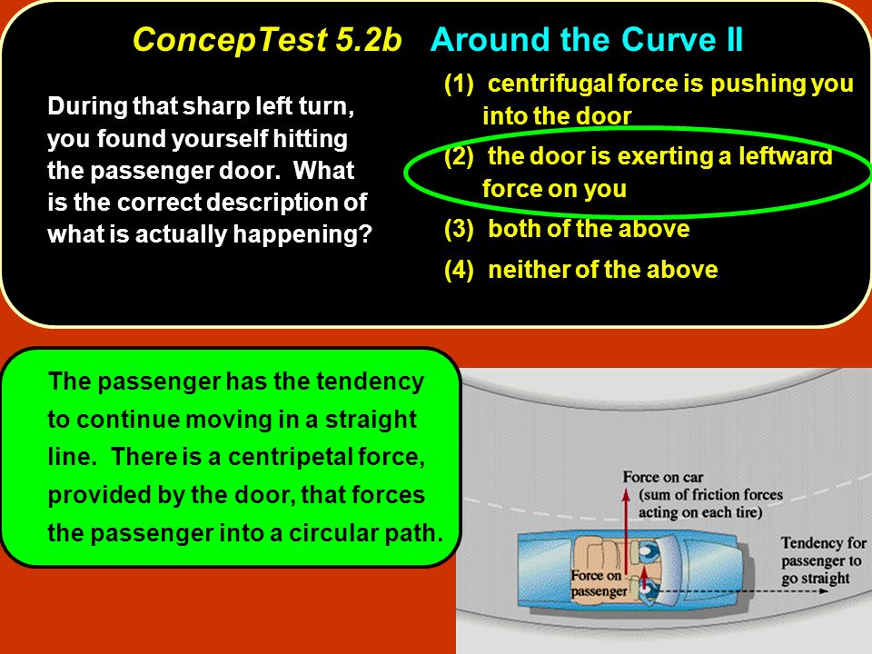 ConcepTest 5.2b Around the Curve II