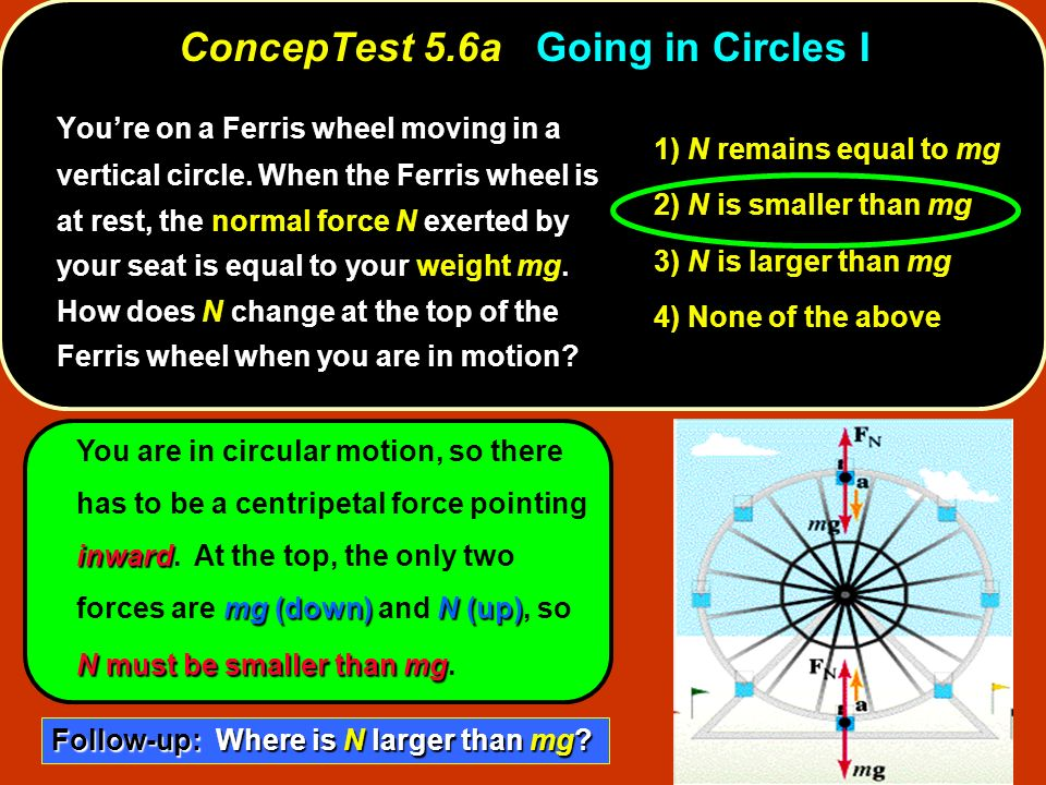 ConcepTest 5.6a Going in Circles I
