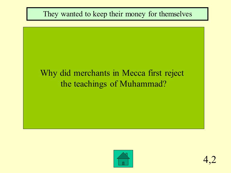 4,2 Why did merchants in Mecca first reject the teachings of Muhammad