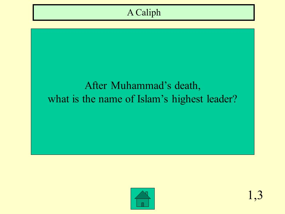 1,3 After Muhammad's death,