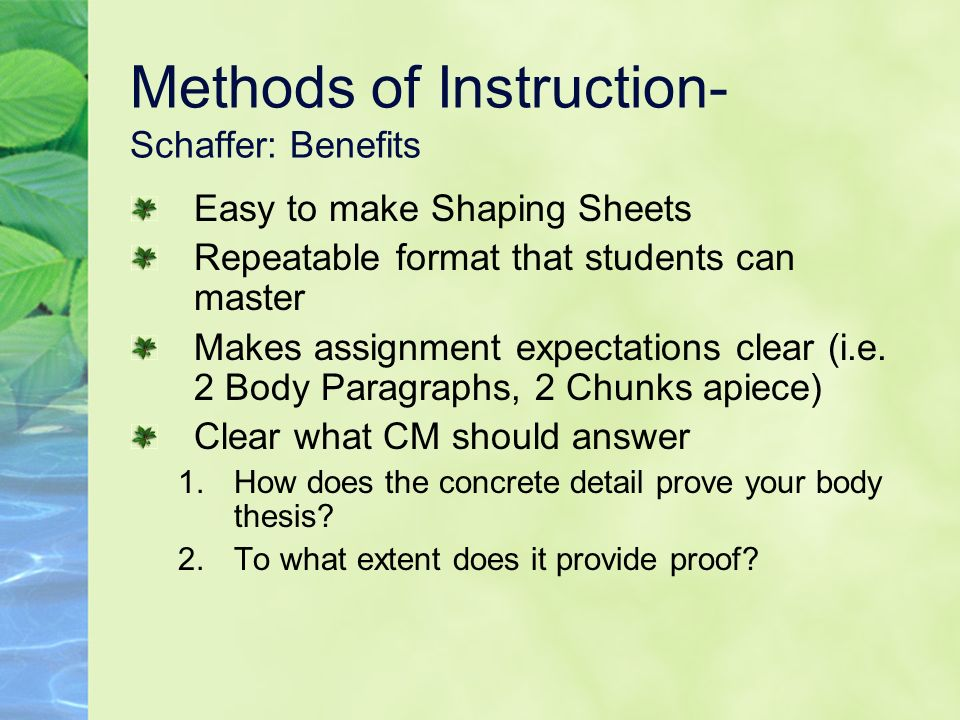 Methods of Instruction- Schaffer: Benefits