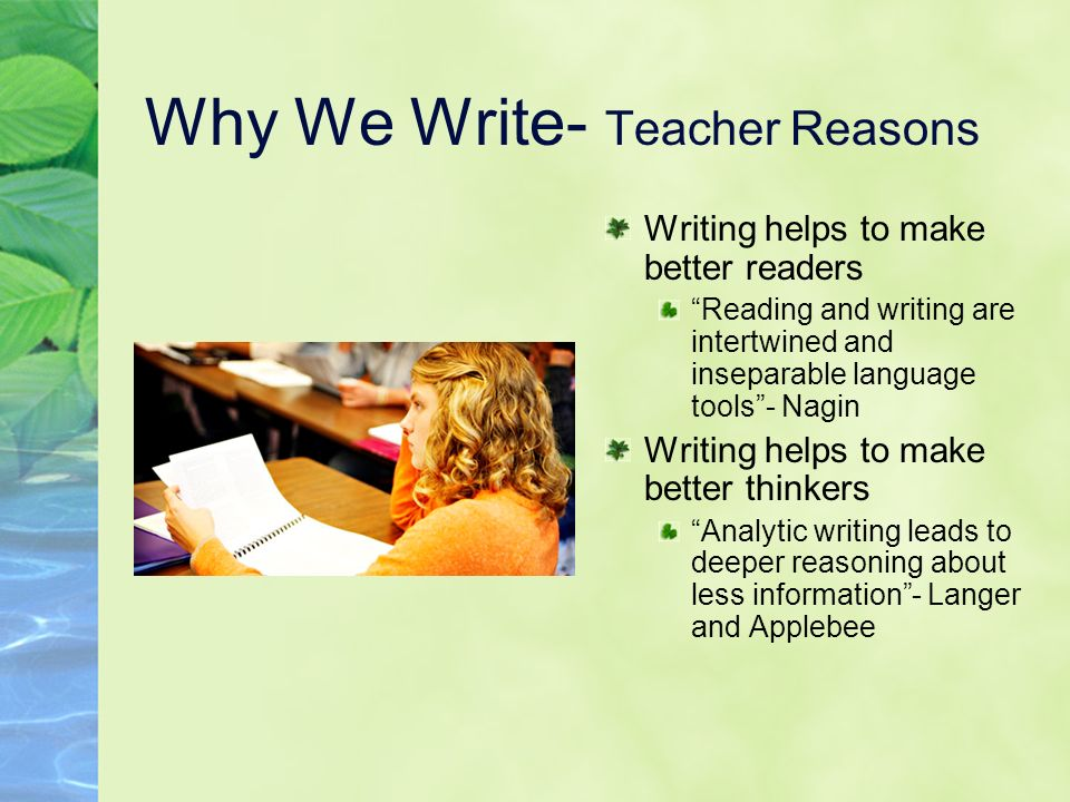 Why We Write- Teacher Reasons