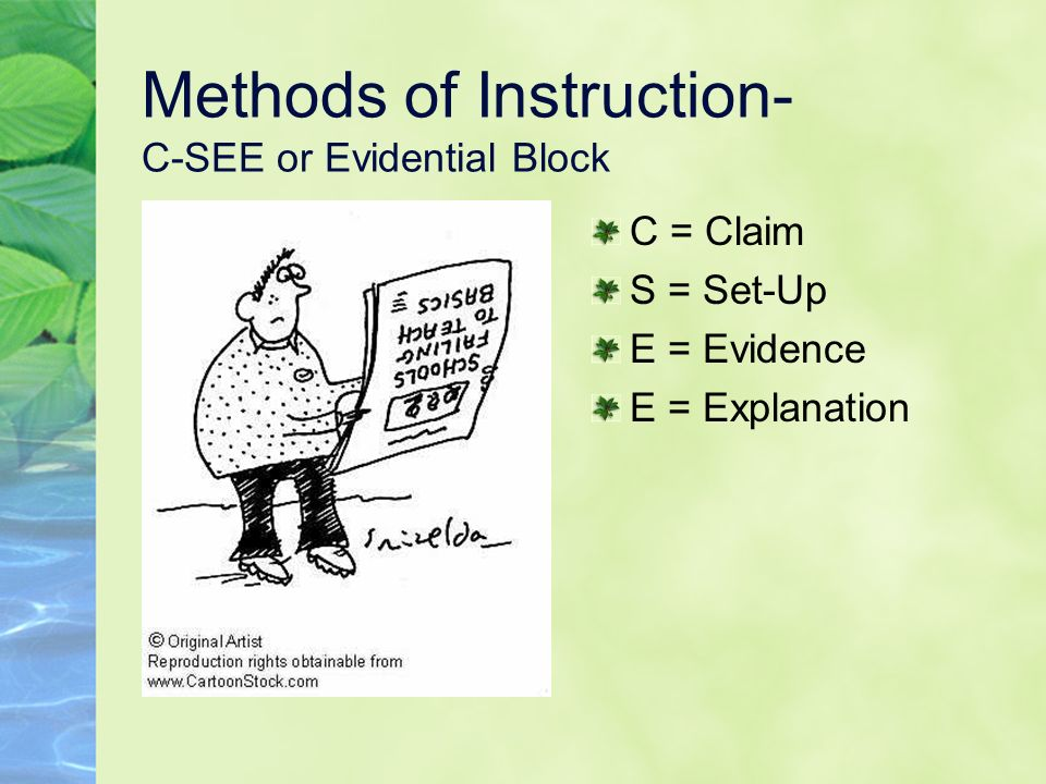 Methods of Instruction- C-SEE or Evidential Block