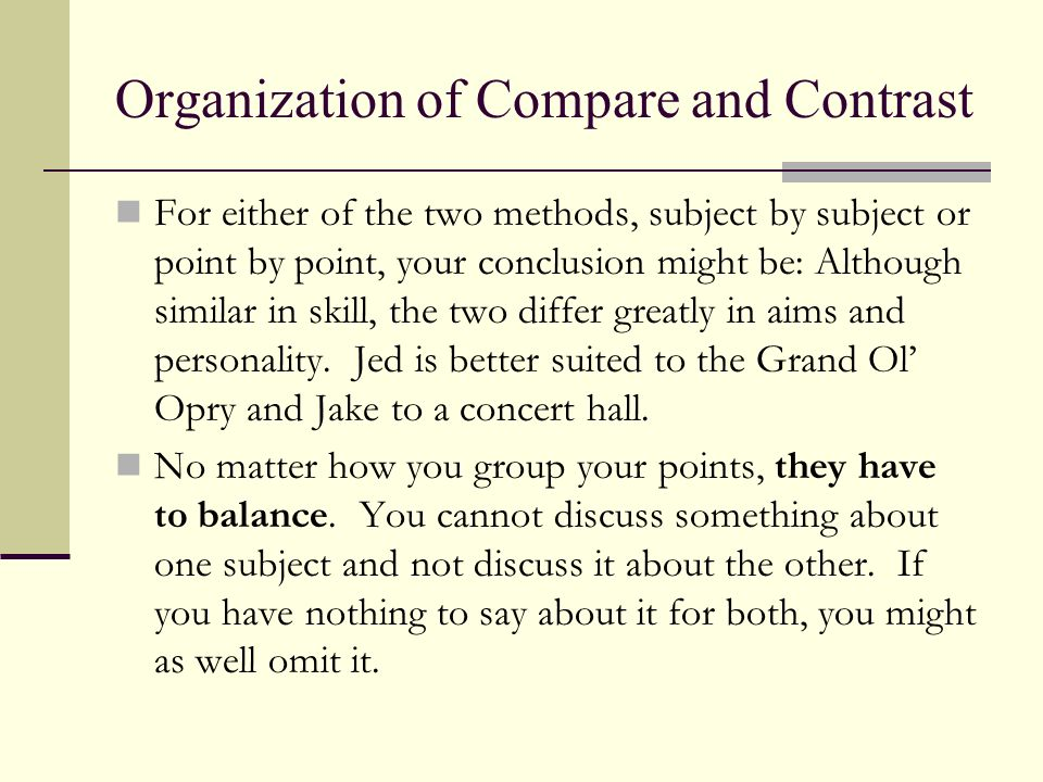 Organization of Compare and Contrast