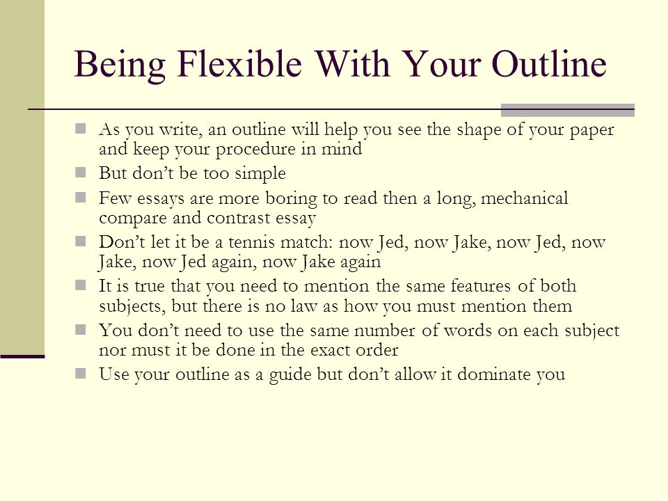 Being Flexible With Your Outline