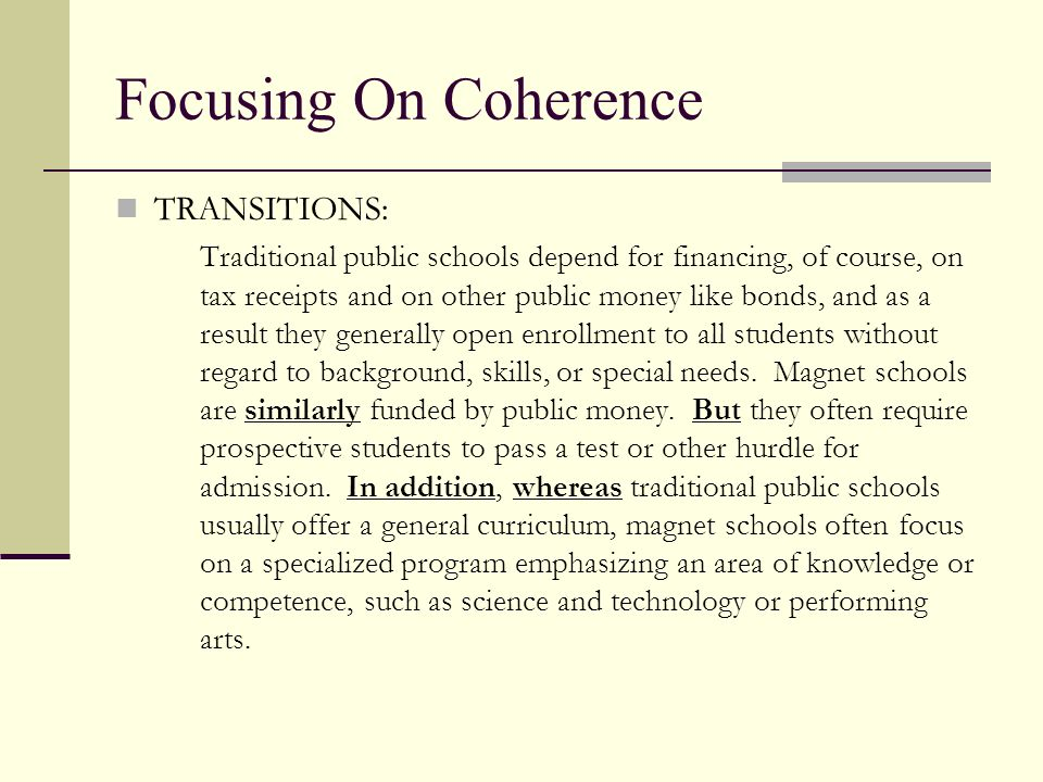 Focusing On Coherence TRANSITIONS: