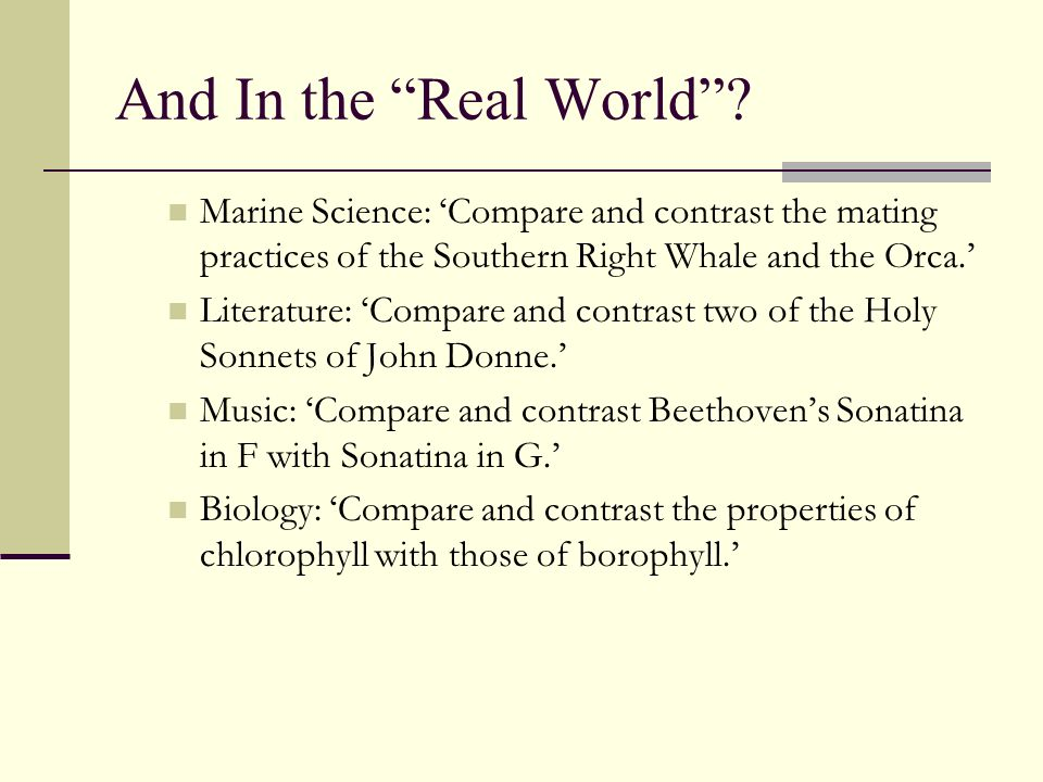 And In the Real World Marine Science: 'Compare and contrast the mating practices of the Southern Right Whale and the Orca.'