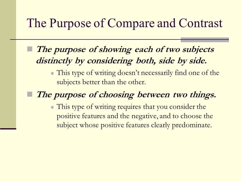 The Purpose of Compare and Contrast